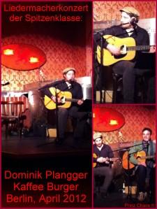 Dominik Plangger live in Berlin im April 2012